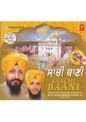 Saachi Baani - Audio CDs By Bhai Satvinder Singh Ji , Bhai Harvinder Singh Ji