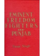 Eminent Freedom Fighters of Punjab - Book By Fauja Singh