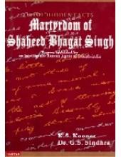 Martyrdom of Shaheed  Bhagat Singh - Book By Kulwant Singh Kooner, Dr. G.S.Sindhra