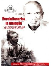 Revolutionaries in Dialogue - Book By Prof. Malwinderjit Singh Waraich