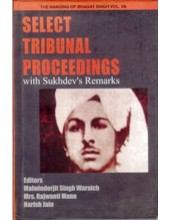 Select Tribunal Proceedings - Book By Professor Malwinderjit Singh Waraich
