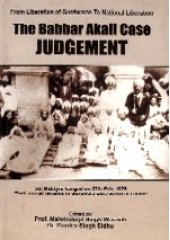 The Babbar Akali Case Judgement - Book By Professor Malwinderjit Singh Waraich , Dr. Gurdev Singh Sidhu