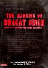 The Hanging Of Bhagat Singh - Book By Professor Malwinderjit Singh Waraich , Dr. Gurdev Singh Sidhu