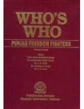 Who's Who Punjab Freedom Fighters - Vol 2 - Book By Professor Parm Bakhshish Singh