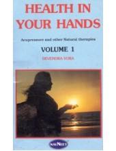 Health In Your Hands Volume 1 - Book By Devendra Vora