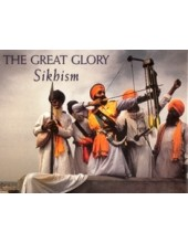 The Great Glory Sikhism - Book By Sandeep Goswami