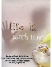 Life Is Death Is Not - Book By Khushwant Singh