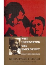 Why I Supported The Emergency - Book By Khushwant Singh