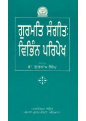 Gurmat Sangeet - Vibhin Paripekh - Book By Dr. Gurnam Singh