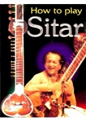 How To Play Sitar - Book By Krishna Kumar Aggarwal and smt Rama Babry