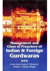 Management and Class of Preachers of Indian and Foreign Gurdwaras - Book By Giani Sant Singh Ji Maskeen