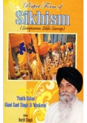 Perfect Form of Sikhism - Book By Giani Sant Singh Ji Maskeen