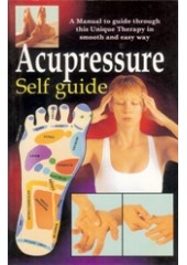 Accupressure - Self Guide - Book By Dr. Rajeev Sharma (MD , D Lit)
