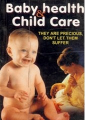 Baby Health and Child Care  - They are Precious - Don't Let Them Suffer - Book By Dr. Rajeev Sharma (MD , D Lit)