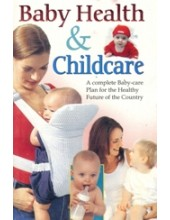 Baby Health and Childcare - Book By Dr. Deepika Mitesh , Dr. Rajeev Sharma (MD , D Lit)