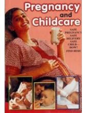 Pregnancy and Childcare - Safe Pregnancy - Safe Delivery - Book By Dr. Rajeev Sharma (MD , D Lit)