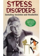 Stress Disorders - Including Anxieties and Headaches - Book By Dr. Rajeev Sharma (MD , D Lit)