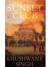 The Sunset Club - Book By Khushwant Singh