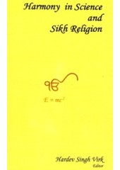 Harmony in Science and Sikh Religion - Book By Hardev Singh Virk