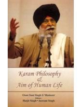 Karam Philosophy And Aim of Human Life - Book By Giani Sant Singh Ji Maskeen