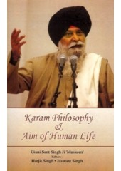 Karam Philosophy And Aim of Human Life - Book By Giani Sant Singh Ji Maskeen