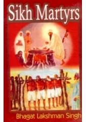 Sikh Martyrs - Book By Bhagat Lakshman Singh