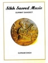 Sikh Sacred Music - Gurmat Sangeet -  Book By Gurnam Singh