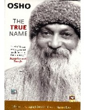 Osho The True Name - Book By Osho