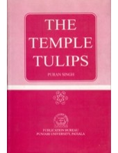 The Temple Tulips - Book By Puran Singh