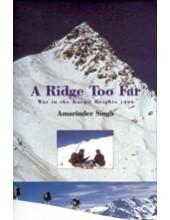 A Ridge Too Far - War In The Kargil Heights - Book By Captain Amarinder Singh