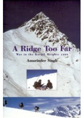 A Ridge Too Far - War In The Kargil Heights - Book By Captain Amarinder Singh