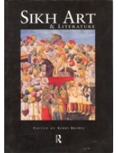 Sikh Art and Literature - Book By Kerry Brown