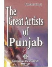 The Great Artists of Punjab - Book By Balwant Gargi