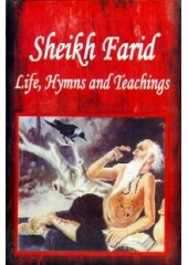 Sheikh Farid Life, Hymns and Teachings - Book By Jaspinder Singh Grover