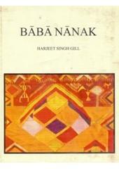 Baba Nanak - Book By Harjeet Singh Gill