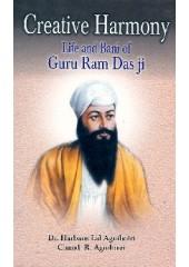 Creative Harmony - Life of Guru Ram Das Ji - Book By Chand R. Agnihotri, Dr. Harbans Lal Agnihotri