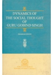 Dynamics of The Social Thought of Guru Gobind Singh - Book By Dharam Singh