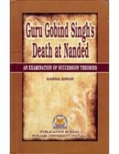 Guru Gobind Singh's Death At Nanded  - Book By Ganda Singh