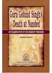 Guru Gobind Singh's Death At Nanded  - Book By Ganda Singh