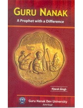 Guru Nanak - A Prophet With a Difference - Book By Kharak Singh