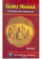Guru Nanak - A Prophet With a Difference - Book By Kharak Singh