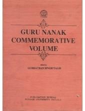 Guru Nanak Commemorative Volume - Book By Gurbachan Singh Talib