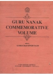Guru Nanak Commemorative Volume - Book By Gurbachan Singh Talib