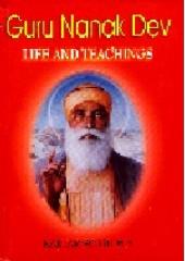 Guru Nanak Dev Life And Teachings - Book By Kartar Singh