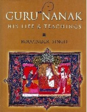 Guru Nanak - His Life and Teachings - Book By Roopinder Singh