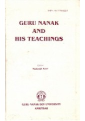 Guru Nank and His Teachings - Book By Madanjit Kaur