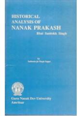 Historical Analysis of Nanak Prakash - Book By Sabinderjit S. Saagar