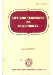 Life and Teachings of Guru Nanak - Book By Prithipal Singh Kapur