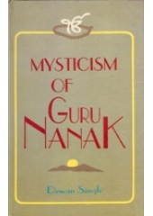 Mysticism of Guru Nanak - Book By Dewan Singh