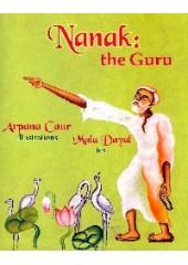 Nanak : The Guru - Book By Arpana Kaur, Mala Dayal